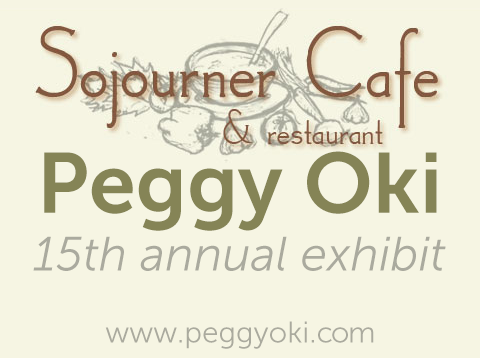 "15th annual exhibit at ""the Sojourner Cafe"""